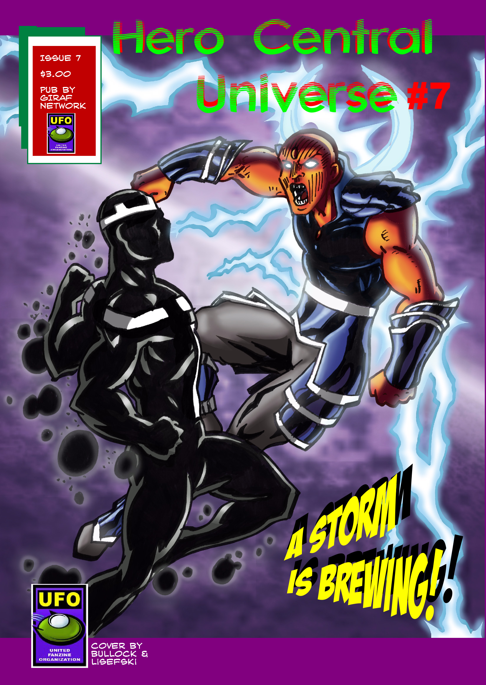 Raiden and his proteges Hero Central, Jr. face off against the dark guardian of the amulet of power known as the White Templar. Available at $3.00 for hard copy, $0.99 for digital copy. Co-published by UFO.