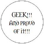 Geek!!! And proud of it!!!